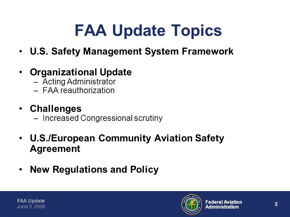 FAA Update Topics U.S. Safety Management System Framework