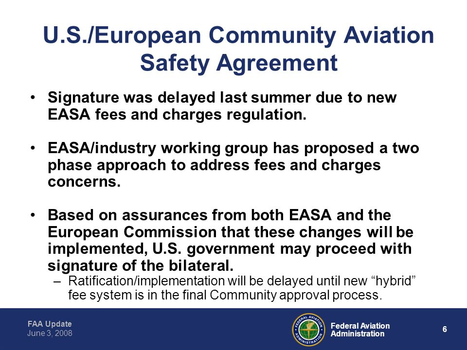 U.S./European Community Aviation Safety Agreement