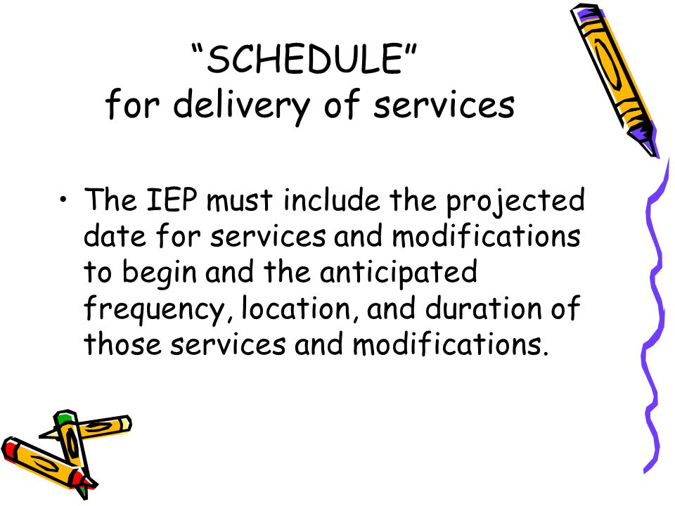 SCHEDULE for delivery of services