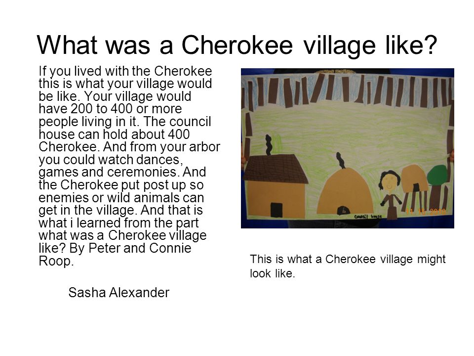What was a Cherokee village like