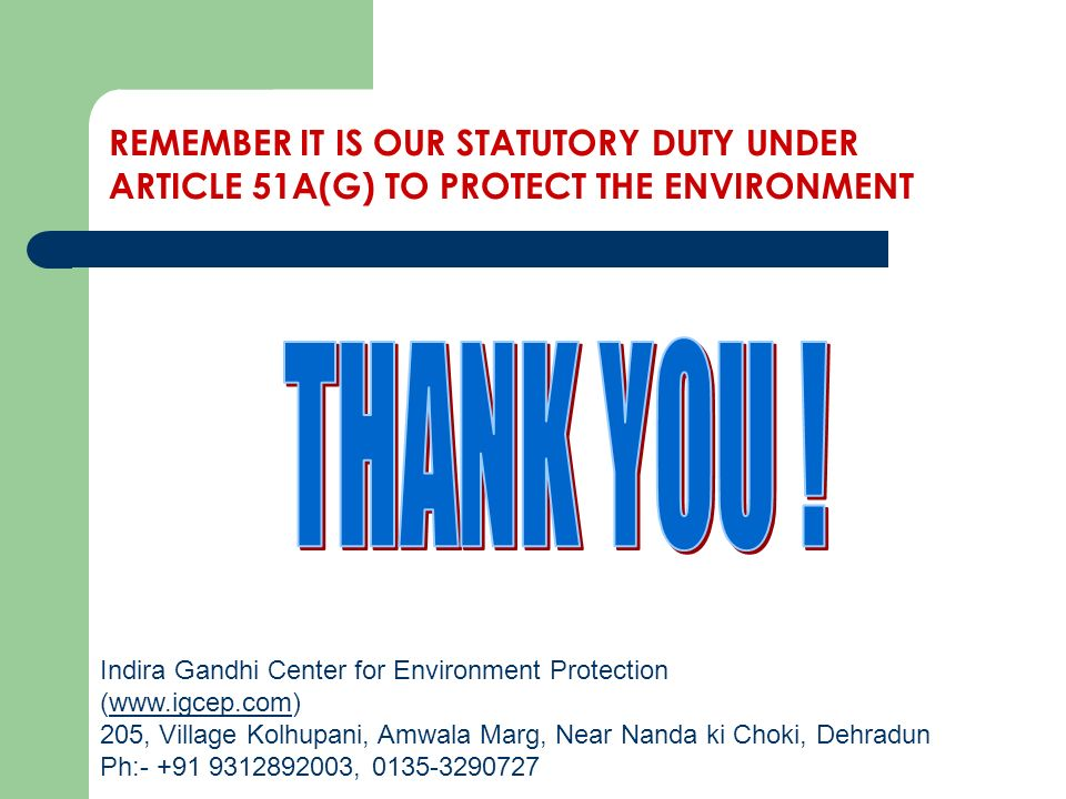 THANK YOU ! REMEMBER IT IS OUR STATUTORY DUTY UNDER