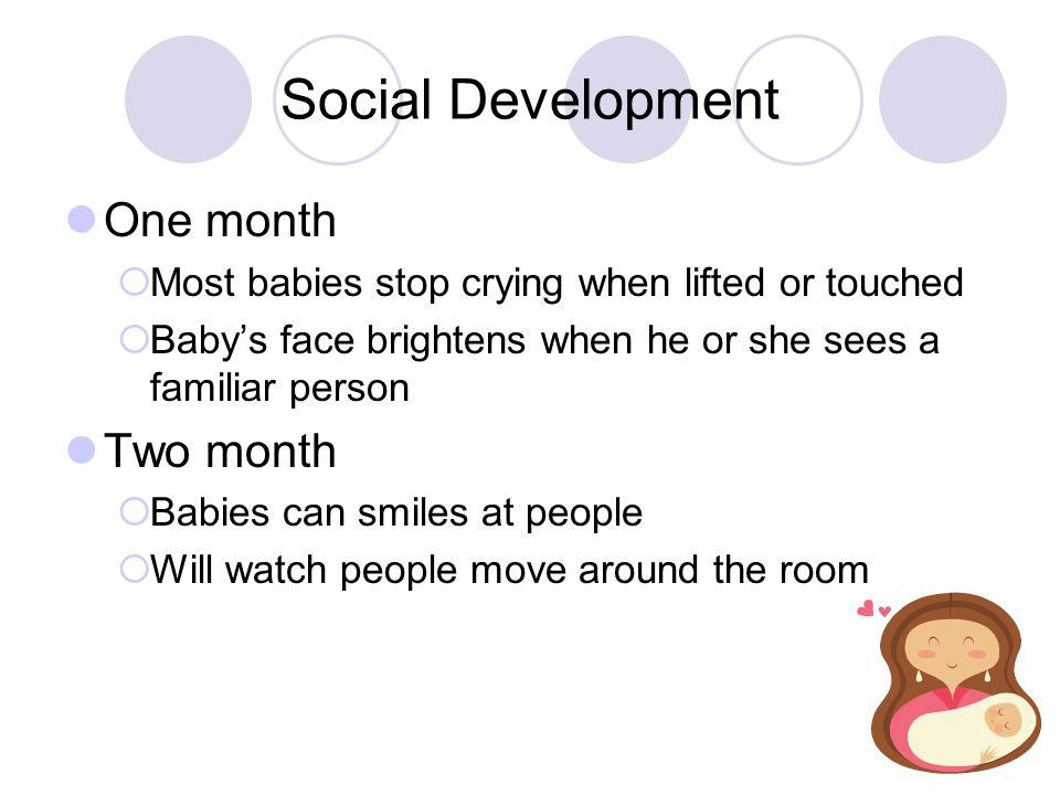 Social Development One month Two month