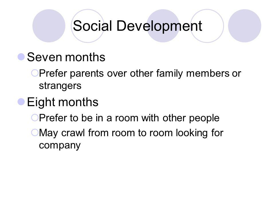 Social Development Seven months Eight months