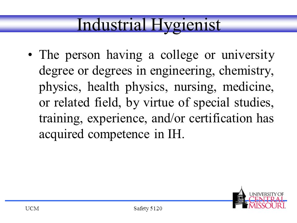 Industrial Hygiene What\'s an Industrial Hygienist? UCM Safety ppt ...