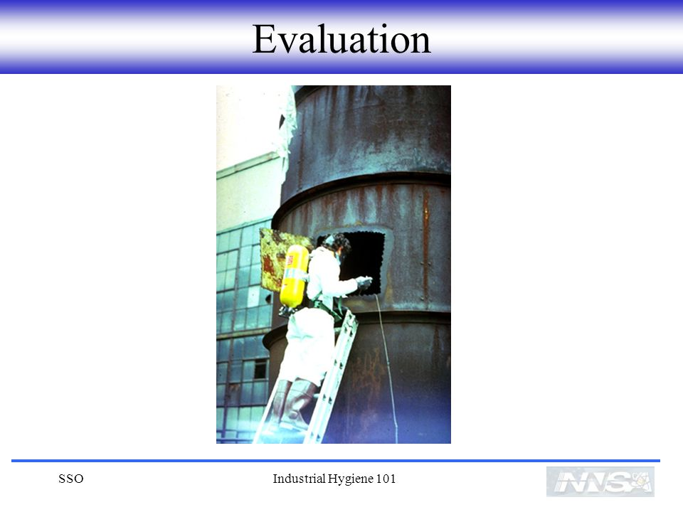 Evaluation SSO Industrial Hygiene 101