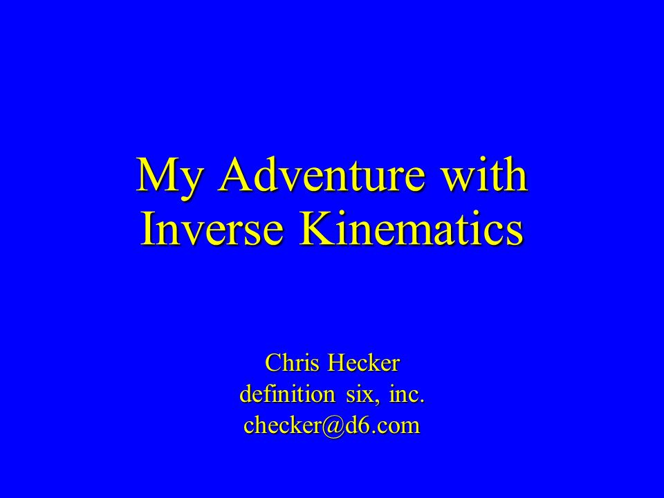 My Adventure with Inverse Kinematics