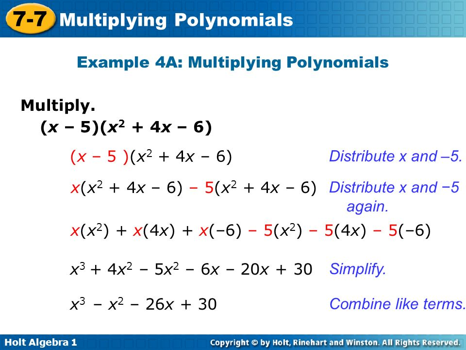 Example 4A: Multiplying Polynomials