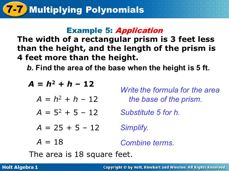 Example 5: Application The width of a rectangular prism is 3 feet less than the height, and the length of the prism is 4 feet more than the height.