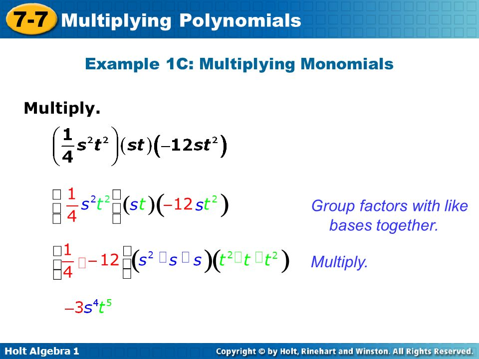 Example 1C: Multiplying Monomials