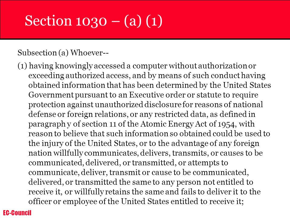 Section 1030 – (a) (1) Subsection (a) Whoever--
