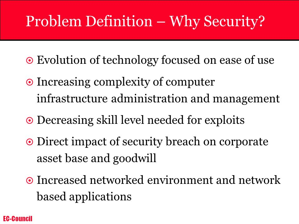Problem Definition – Why Security