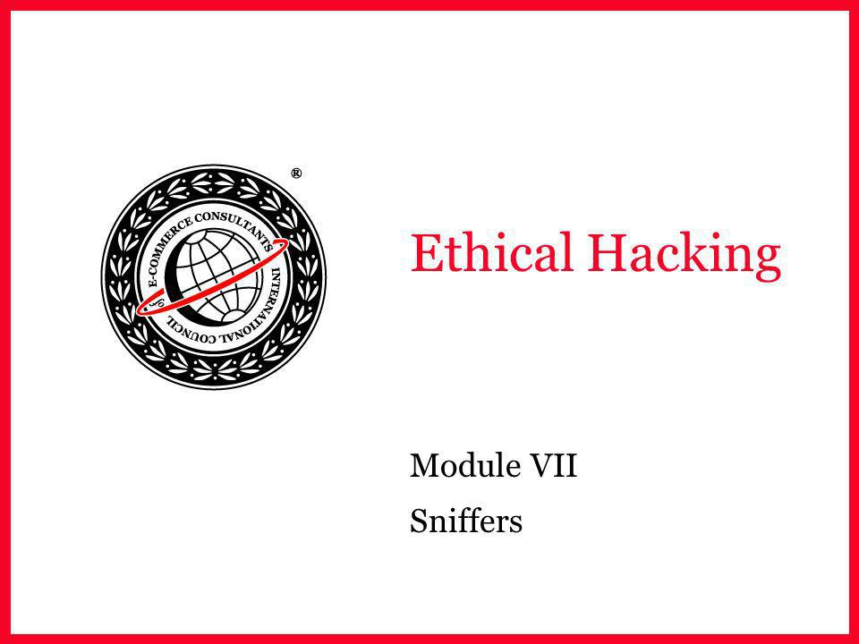 Ethical Hacking Module VII Sniffers