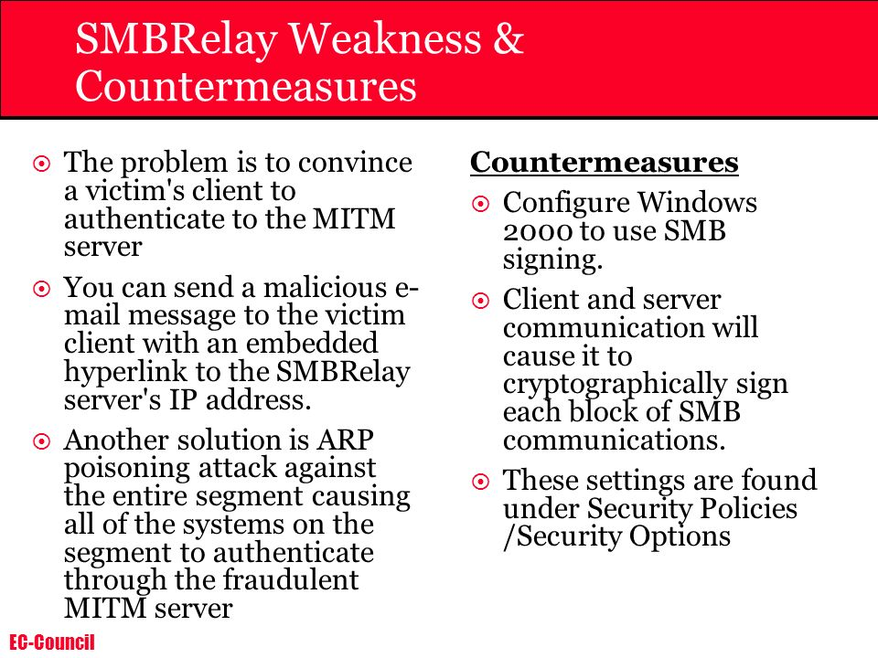 SMBRelay Weakness & Countermeasures