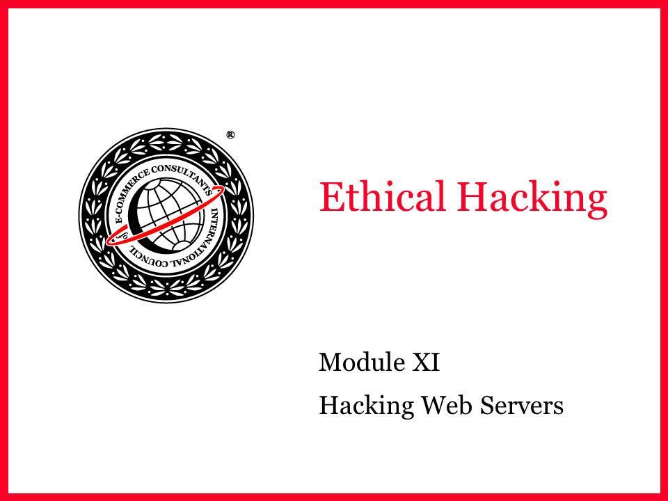 Module XI Hacking Web Servers
