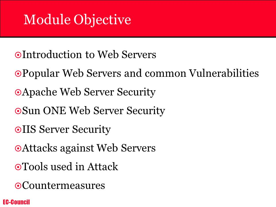 Module Objective Introduction to Web Servers