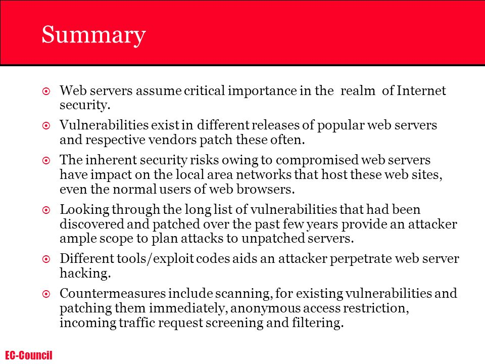Summary Web servers assume critical importance in the realm of Internet security.