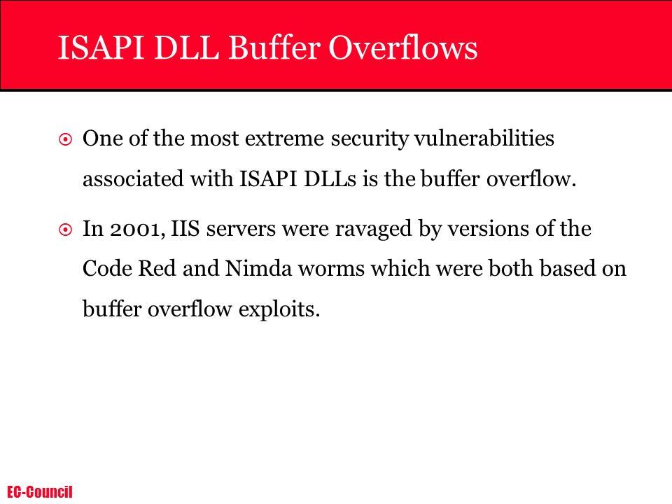 ISAPI DLL Buffer Overflows