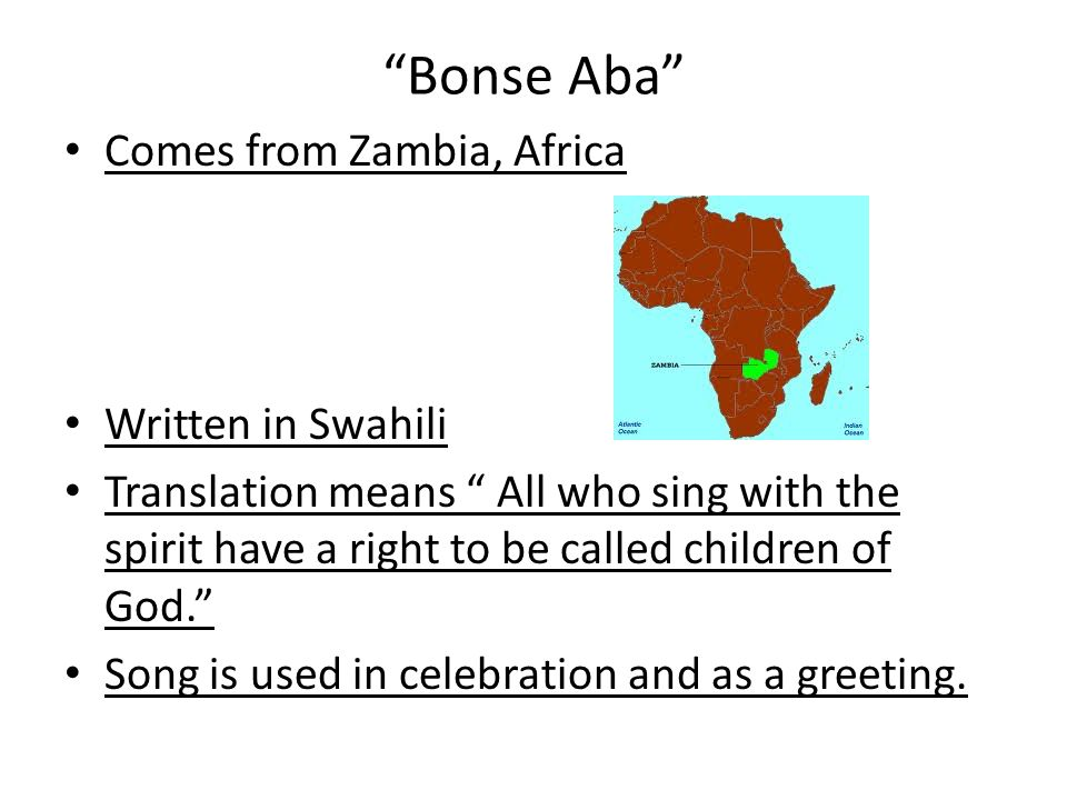 Bonse Aba Comes from Zambia, Africa Written in Swahili