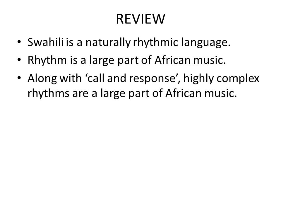 REVIEW Swahili is a naturally rhythmic language.