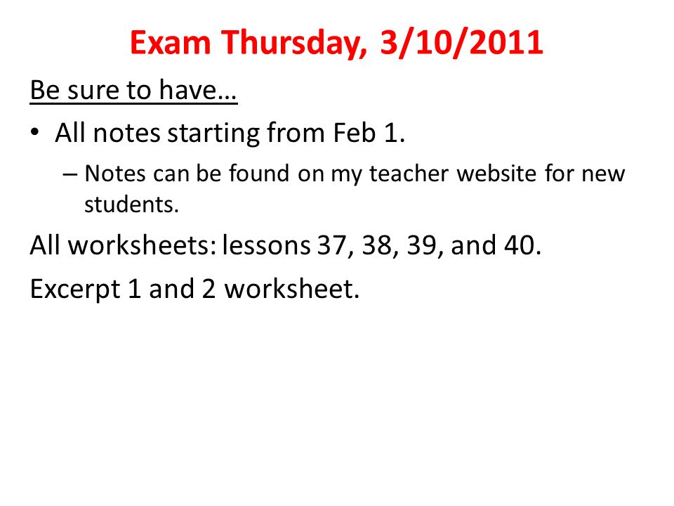 Exam Thursday, 3/10/2011 Be sure to have…