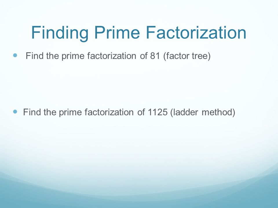Finding Prime Factorization