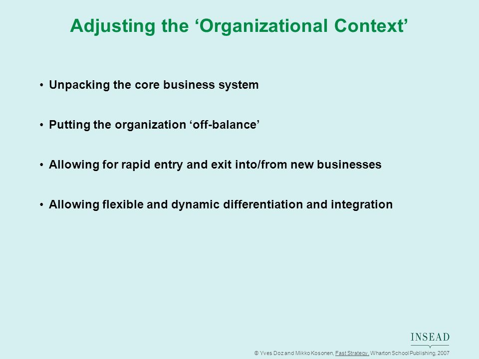Adjusting the 'Organizational Context'