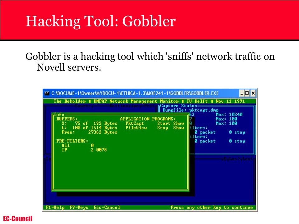 Hacking Tool: Gobbler Gobbler is a hacking tool which sniffs network traffic on Novell servers.