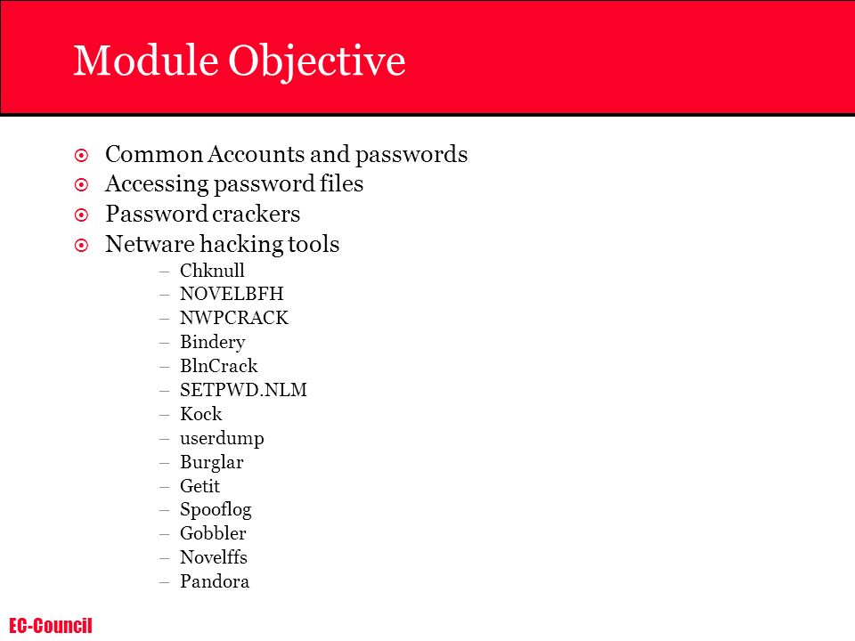 Module Objective Common Accounts and passwords