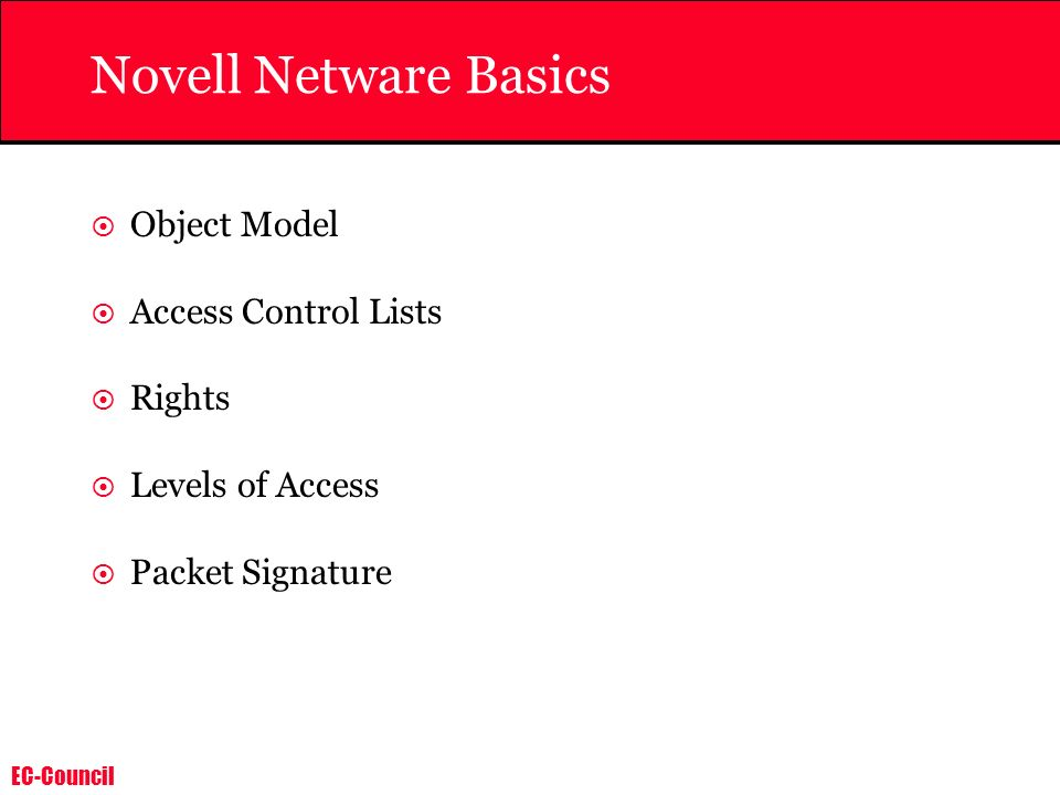 Novell Netware Basics Object Model Access Control Lists Rights