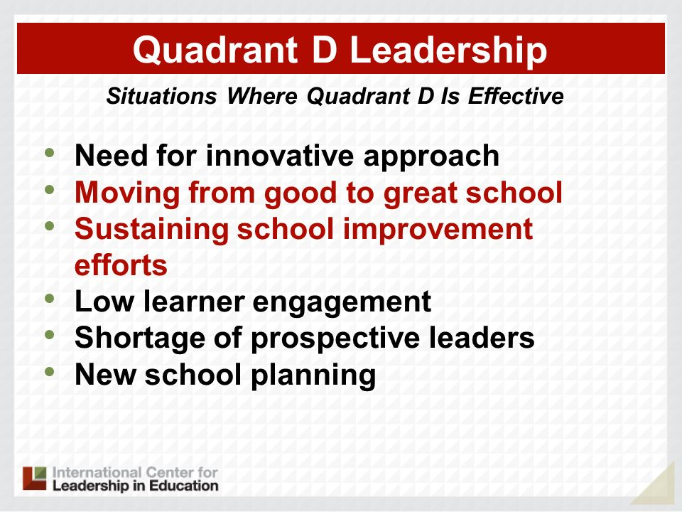 Situations Where Quadrant D Is Effective