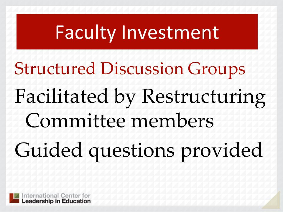 Faculty Investment Facilitated by Restructuring Committee members