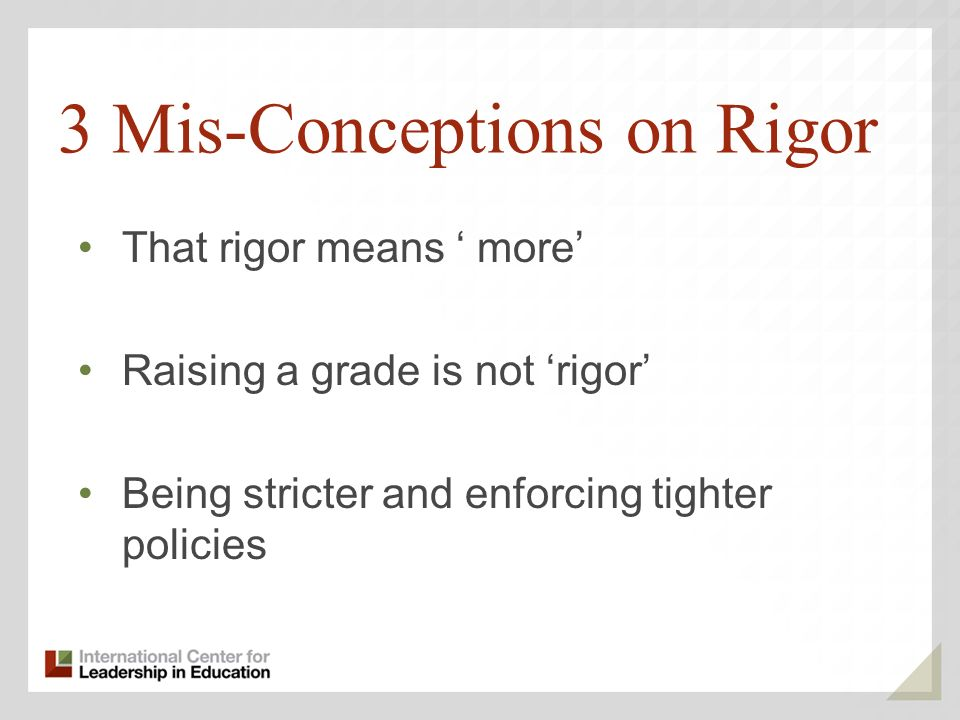3 Mis-Conceptions on Rigor