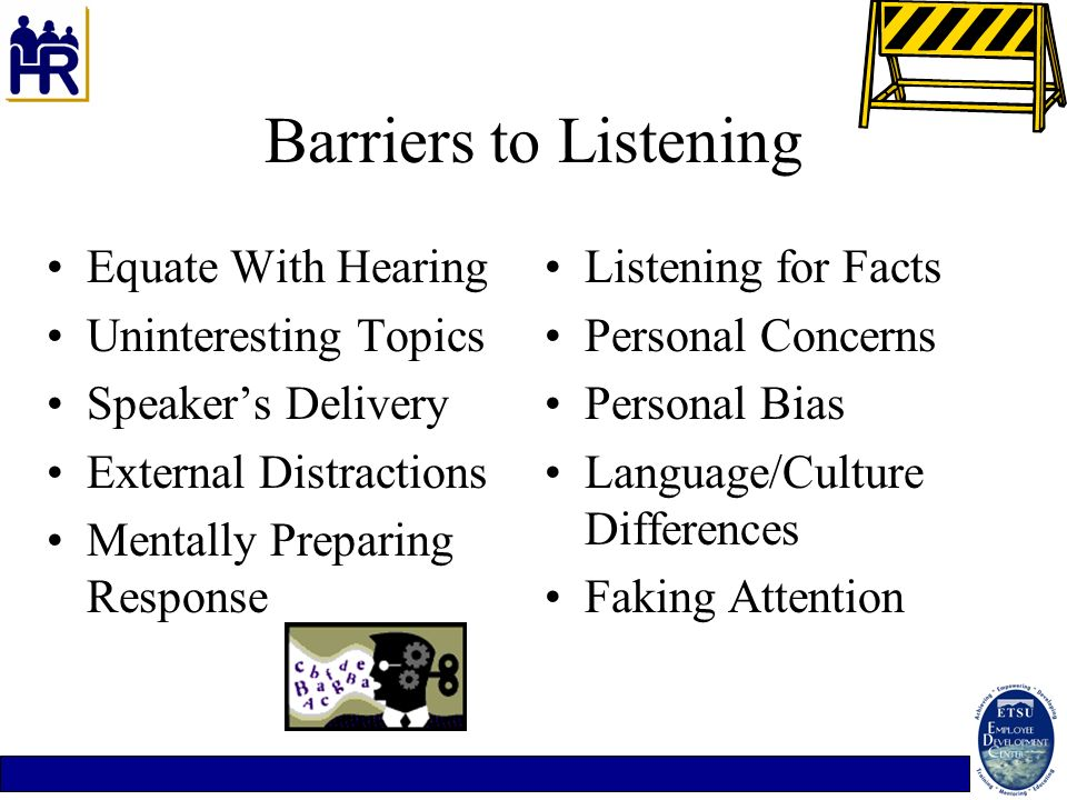 Barriers to Listening Equate With Hearing Uninteresting Topics