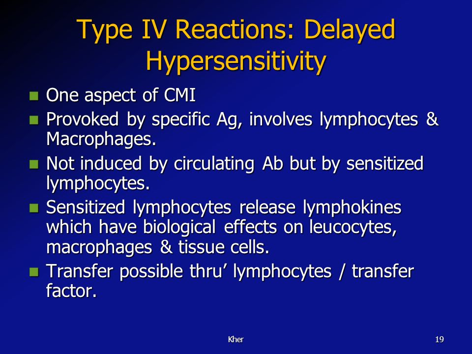 Type IV Reactions: Delayed Hypersensitivity