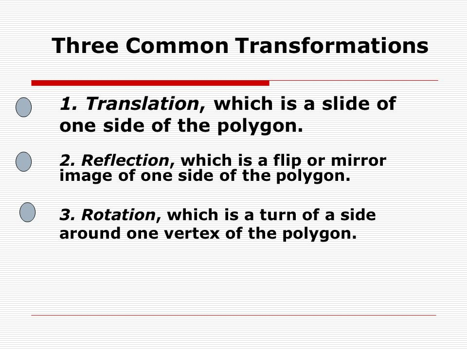 Three Common Transformations
