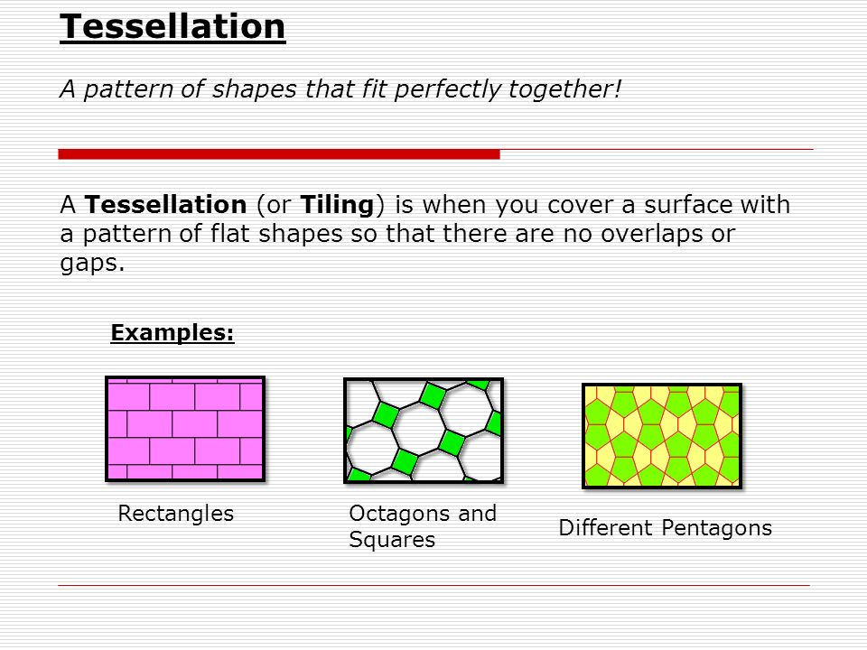 Tessellation Have students complete using third space on worksheet…