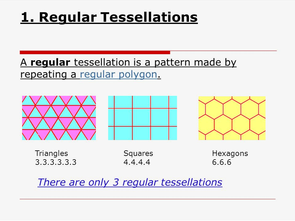 1. Regular Tessellations