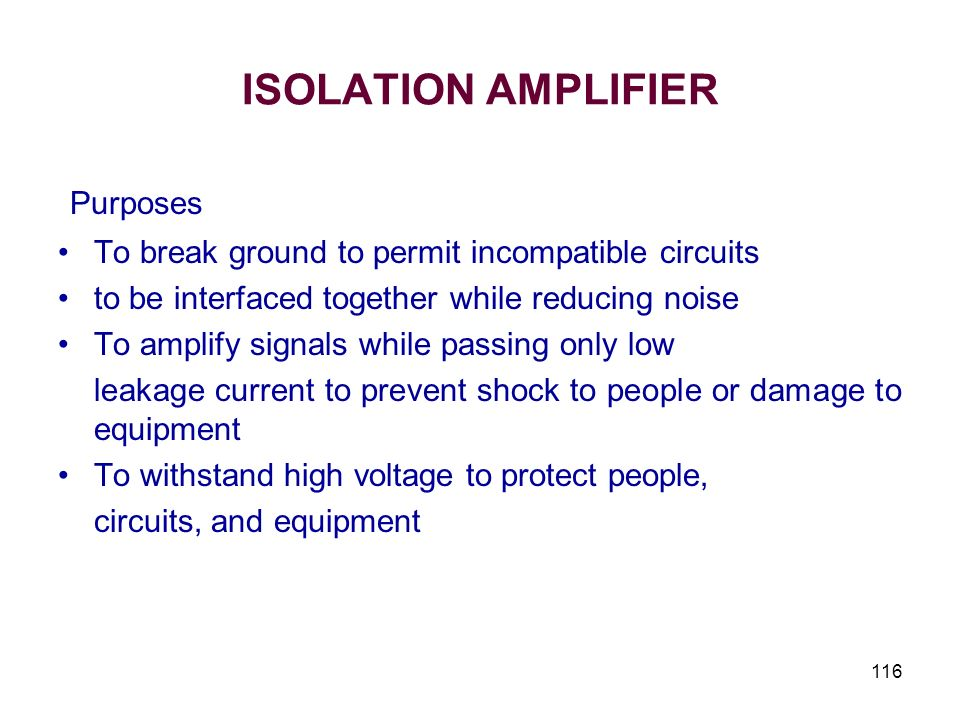 ISOLATION AMPLIFIER Purposes