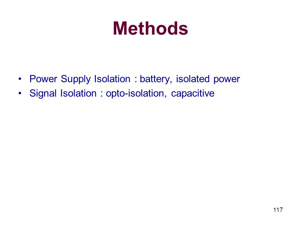 Methods Power Supply Isolation : battery, isolated power