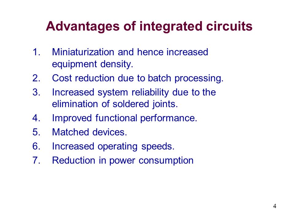 Advantages of integrated circuits