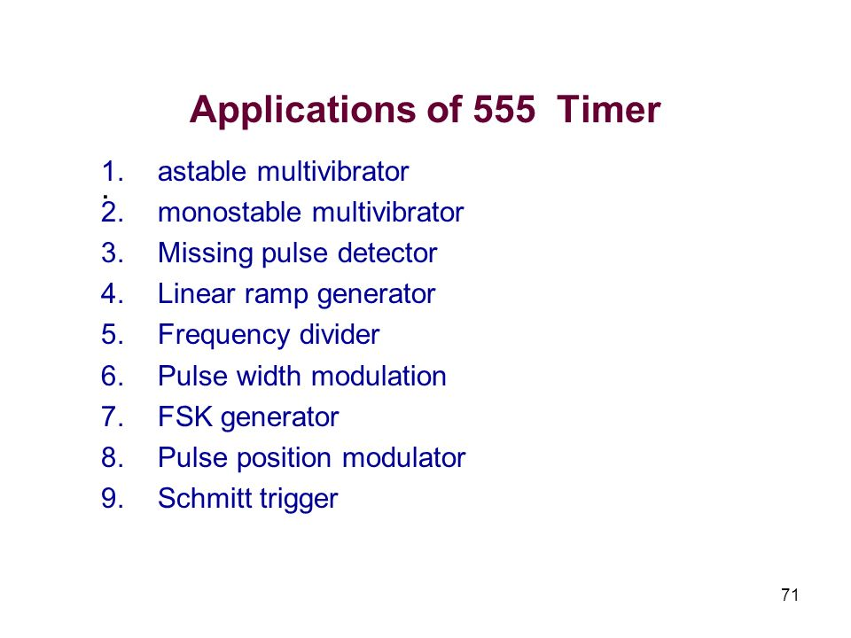 Applications of 555 Timer . astable multivibrator