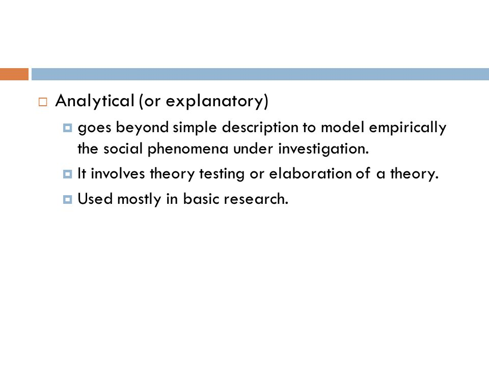 Analytical (or explanatory)