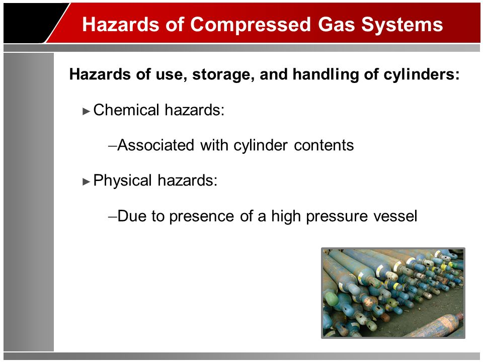 Hazards of Compressed Gas Systems