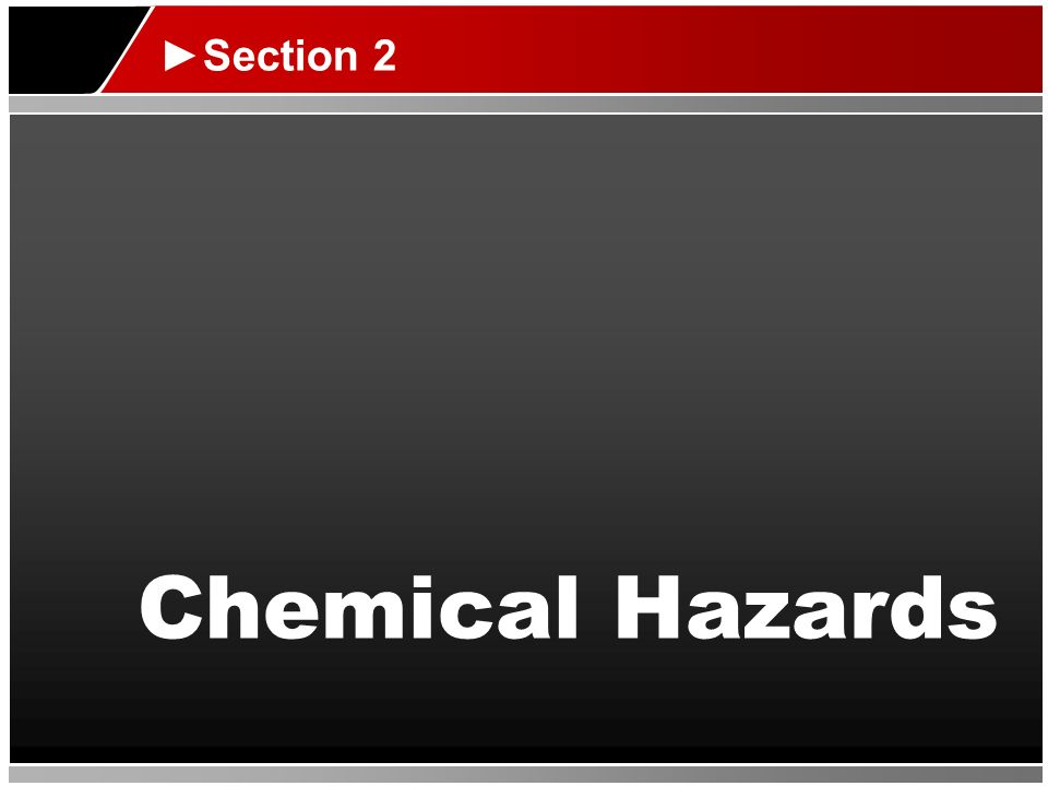 Chemical Hazards Section 2