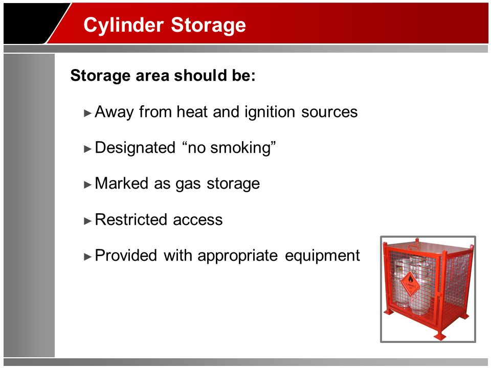 Cylinder Storage Storage area should be: