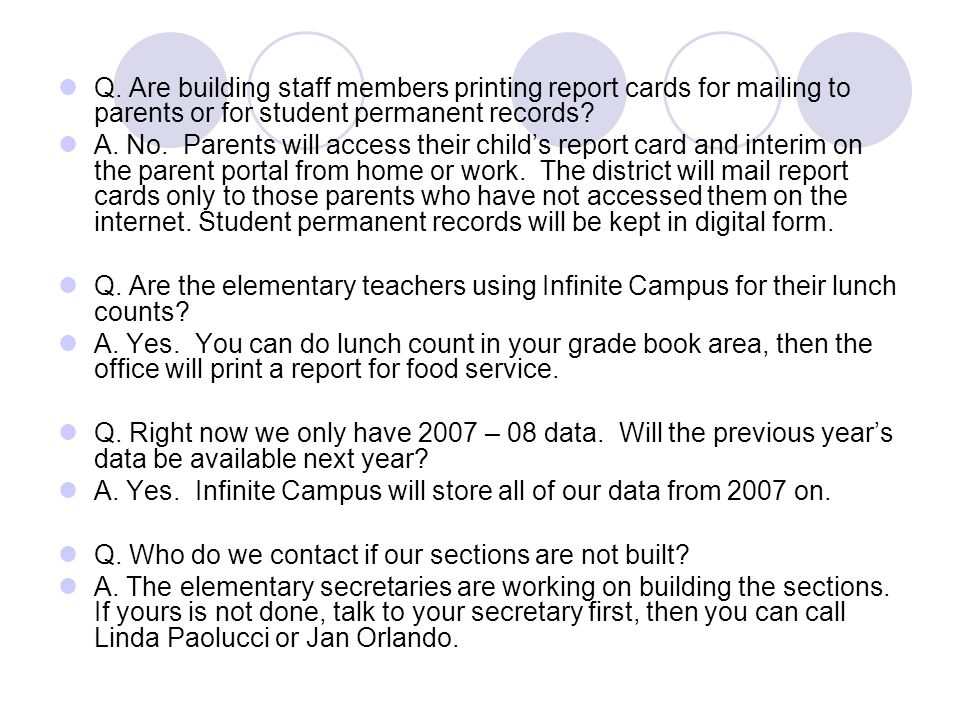 Q. Are building staff members printing report cards for mailing to parents or for student permanent records