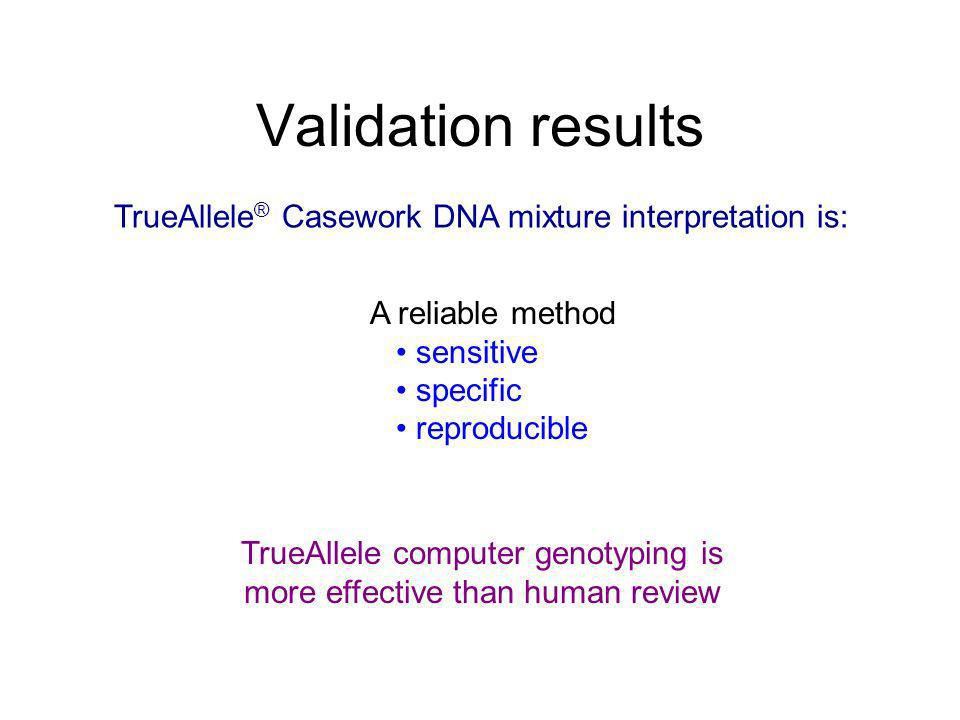 TrueAllele computer genotyping is more effective than human review