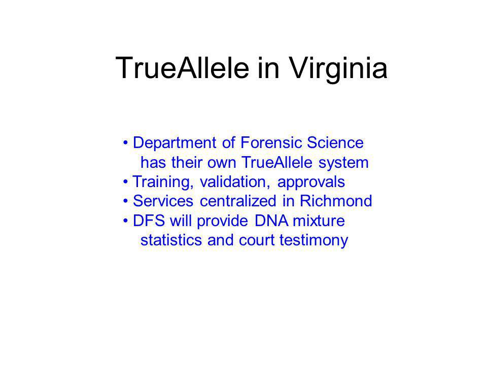 TrueAllele in Virginia