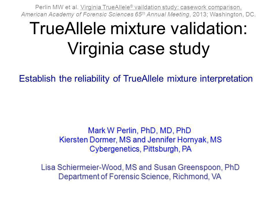 TrueAllele mixture validation: Virginia case study