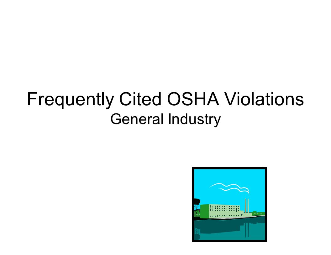 Frequently Cited OSHA Violations General Industry
